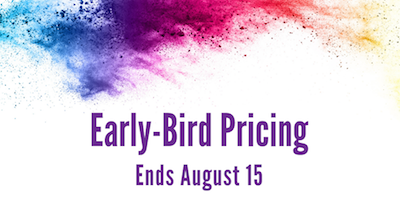 Early-Bird Pricing Ends August 15